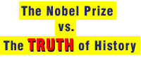 Nobel Prize Versus The Truth of History